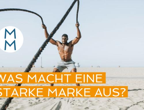 Was macht eine starke Marke aus? – MarkenMinute