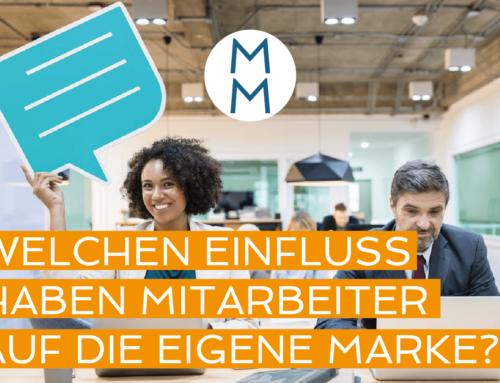 Welchen Einfluss haben Ihre Mitarbeiter auf Ihre Marke? – MarkenMinute