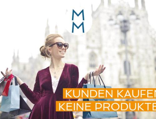 Kunden kaufen keine Produkte!  – MarkenMinute