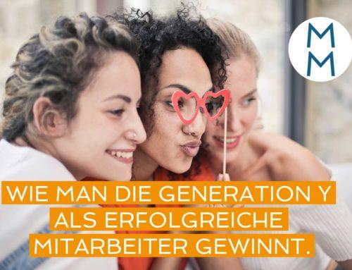 Wie man die Generation Y als erfolgreiche Mitarbeiter gewinnt.   – MarkenMinute