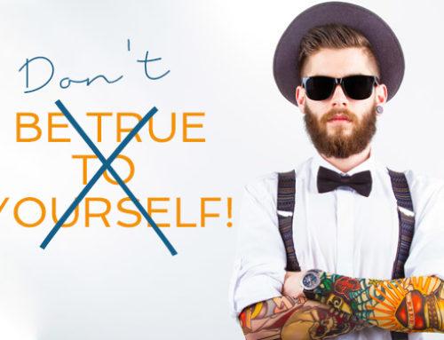 Don't be true to yourself! Warum Authentizität für Marken immer relativ ist.